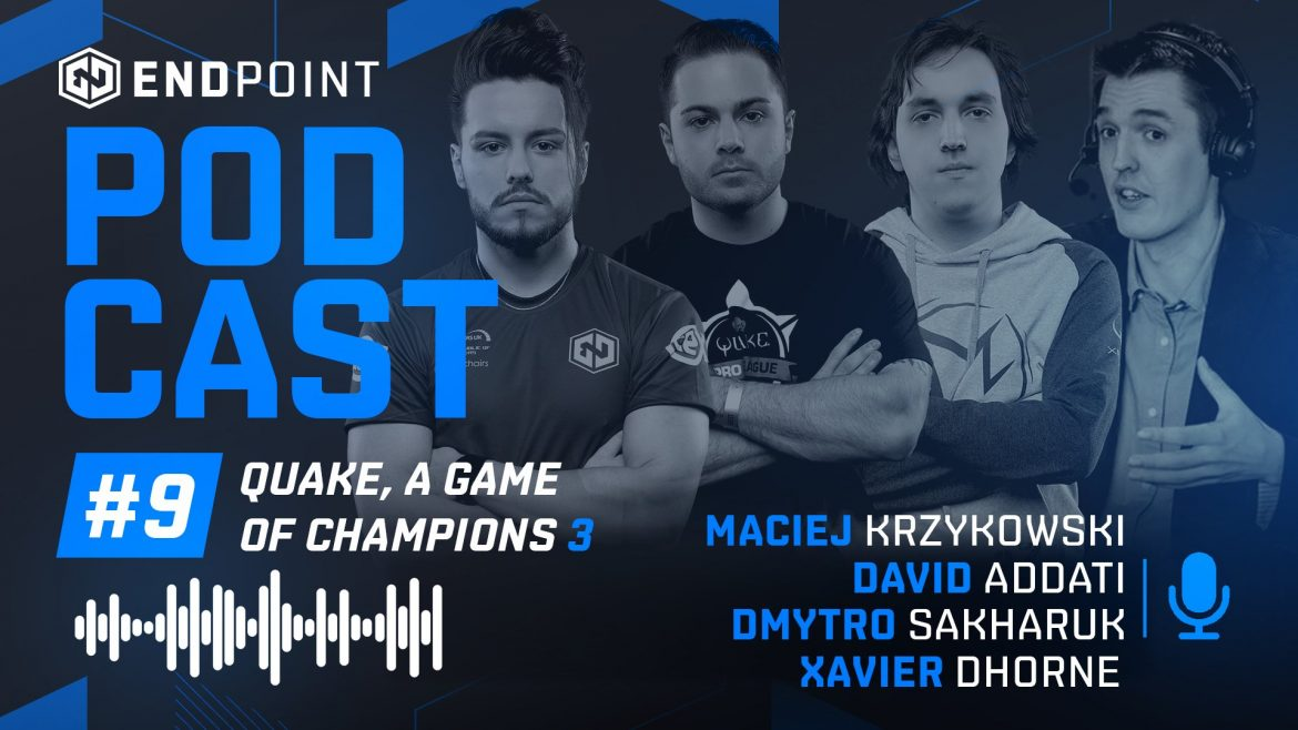EndPoint Quake Podcast #3
