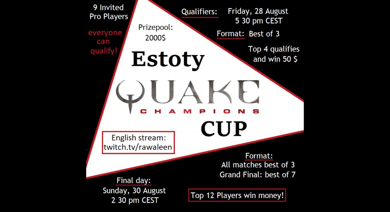 Estoty Quake Champions CUP
