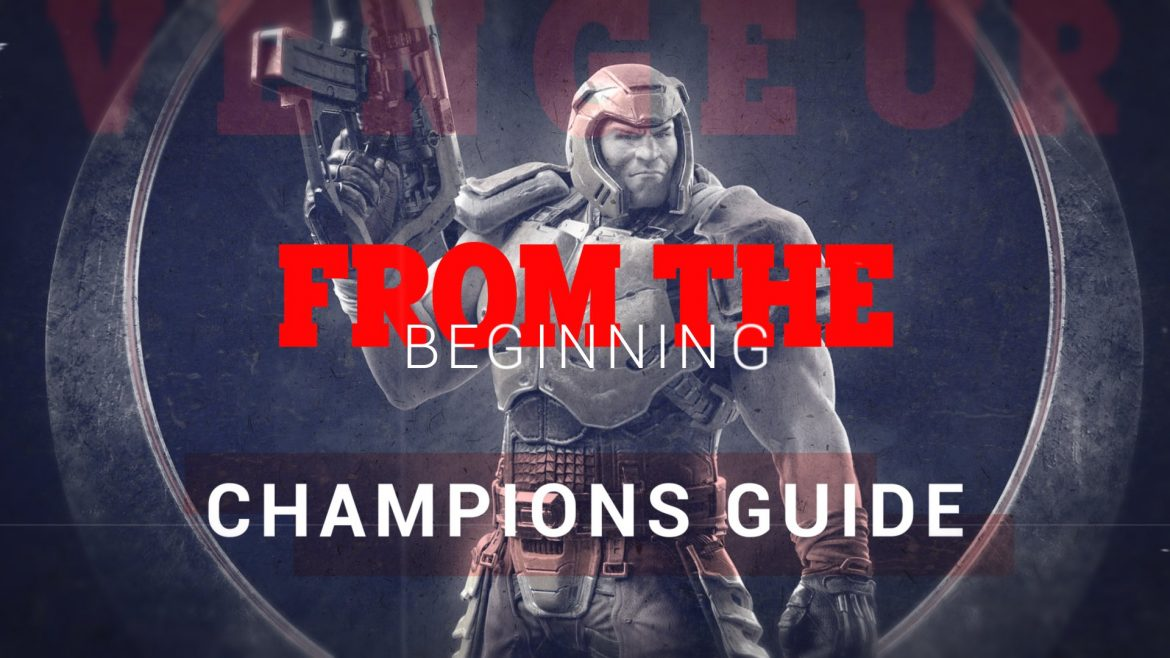 From the beginning: Champions Guide