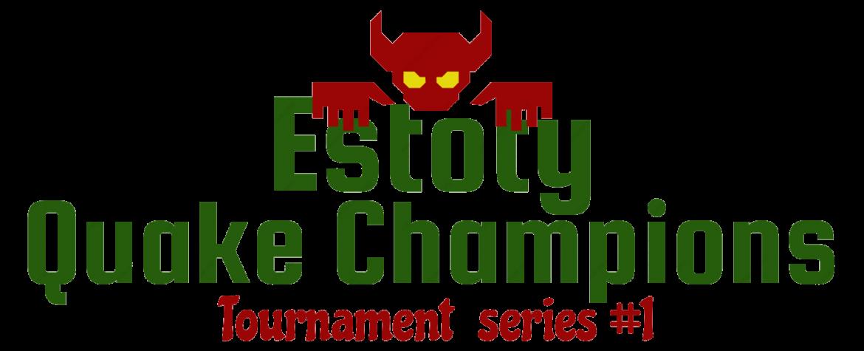 Estoty Quake Champions Tournament #3
