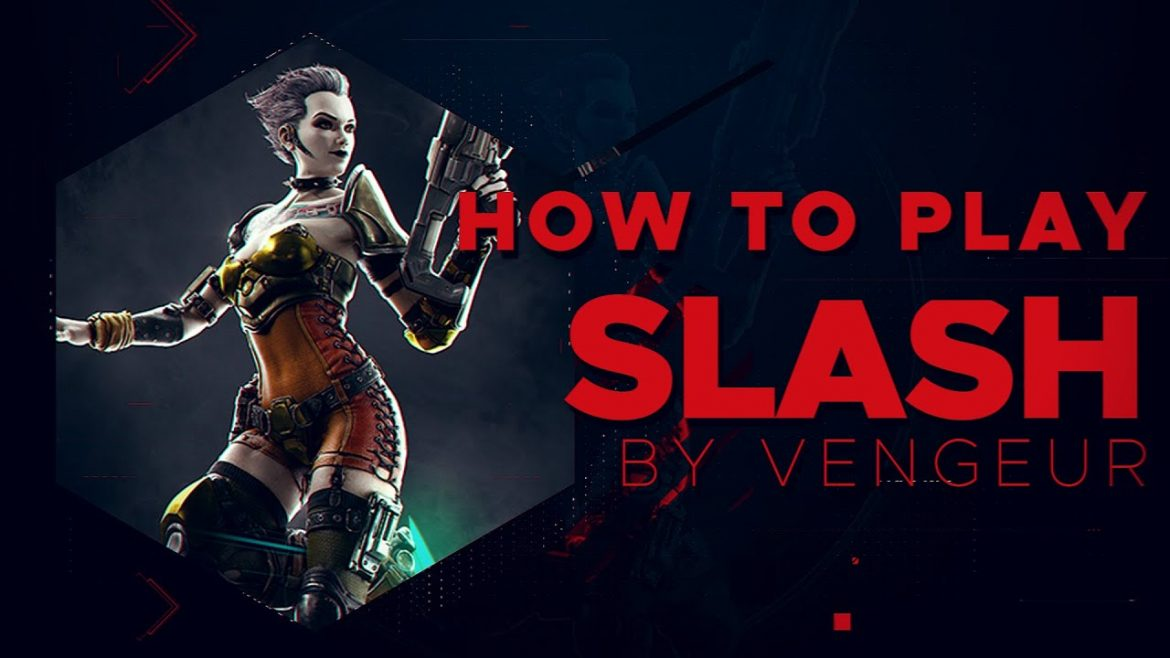How to play Slash by Vengeur