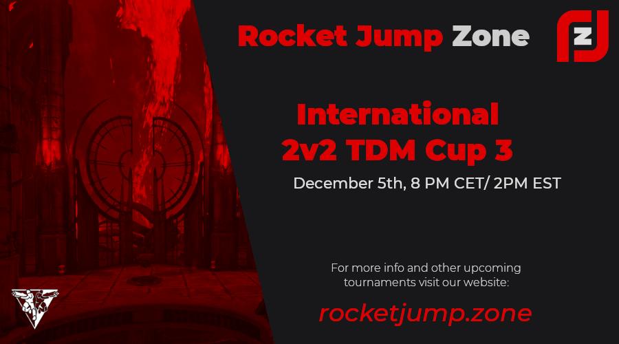 Rocket Jump Zone International 2v2 TDM Cup