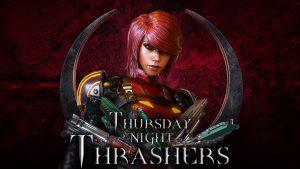Thursday Night Thrashers V