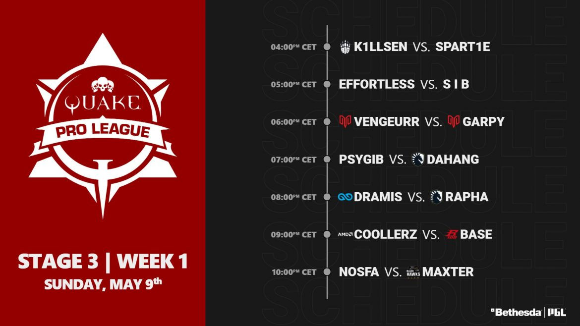 #QuakeProLeague is back for stage 3, the match ups this Sunday