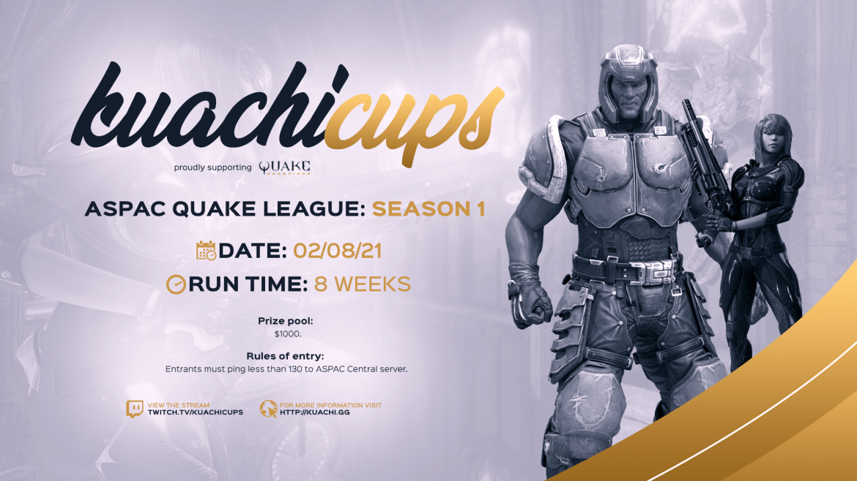 ASPAC Quake League #AQL – Season 1 by Kuachi Cups