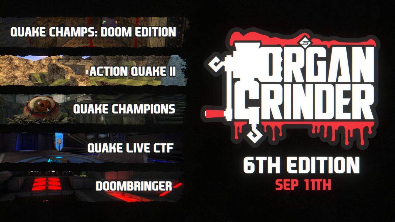 TastySpleen Organ Grinder 6 featuring #QuakeChampions Sept 11th