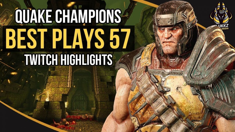 Flukkz Media Best Twitch Plays 57 for #QuakeChampions