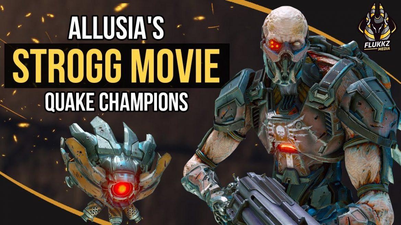 Flukkz Media: Allusia's Strogg Frag Movie for #QuakeChampions